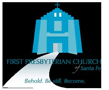 First Presbyterian Church of Santa Fe, New Mexico – Behold